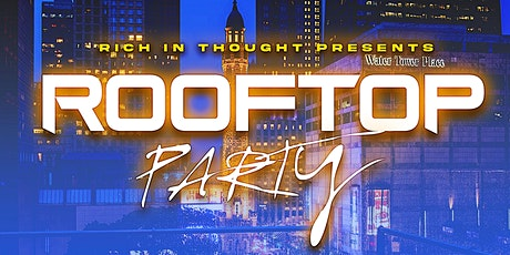Rich In Thought Presents Rooftop tickets
