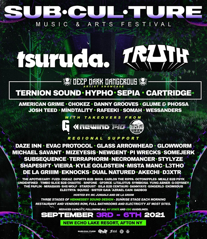 Subculture Music and Arts Festival 2021 w/ Tsuruda, Truth, DDD Showcase.. image