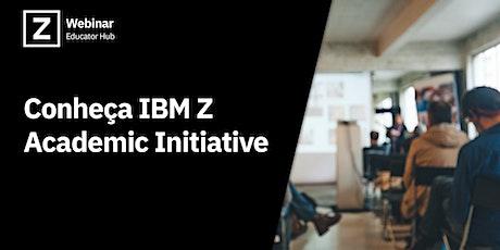 Conheça IBM Z Academic Initiative tickets
