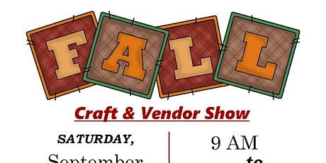 3rd  Annual Fall Craft & Vendor Show tickets