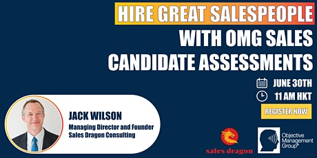 Hire Great Salespeople with OMG Candidates Assessments tickets