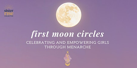 First Moon Circle [Period education] // Sister Rise Collective tickets