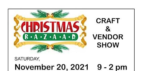 5th Annual Christmas Bazaar Craft & Vendor Show tickets