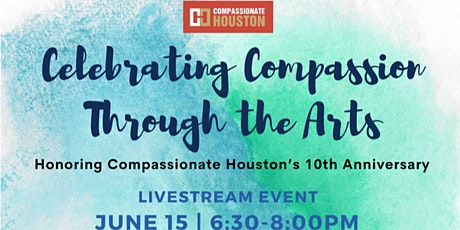 Celebrating Compassion Through the Arts tickets