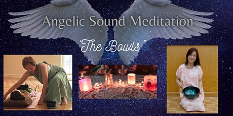 Angelic Sound Meditation with Singing Ring® Collaboration -The bowls- tickets