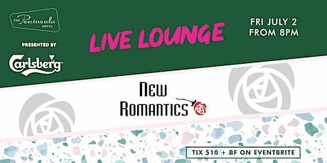 Peninsula Live Lounge presents the New Romantics July 2 tickets