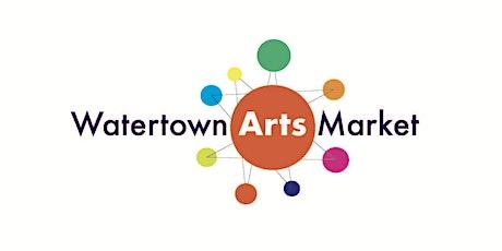 Watertown Arts Market tickets