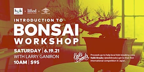 Introduction to Bonsai Workshop tickets