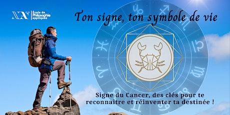 Ton signe, ton symbole de vie - Cancer billets