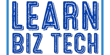 Learn Biz Tech Weekly Workshop tickets