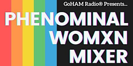 Phenomenal Womxn Mixer - PRIDE Edition tickets