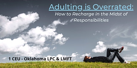 """On Demand """"Adulting is Overrated: How to Recharge..."""" tickets"""