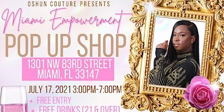 Miami Empowerment Pop-Up Shop tickets