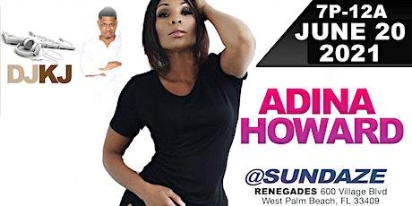 "GROWN & SEXY SUNDAZE @ RENEGADES ""ADINA HOWARD"" FATHER'S DAY tickets"