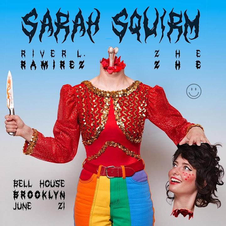 SARAH SQUIRM + RIVER RAMIREZ + ZHE ZHE image