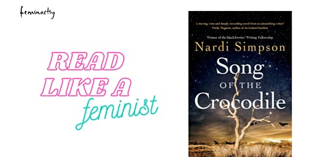 Read Like A Feminist Bookclub - Song of the Crocodile by Nardi Simpson tickets