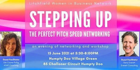 LWIB Stepping Up - The Perfect Pitch Speed Networking tickets