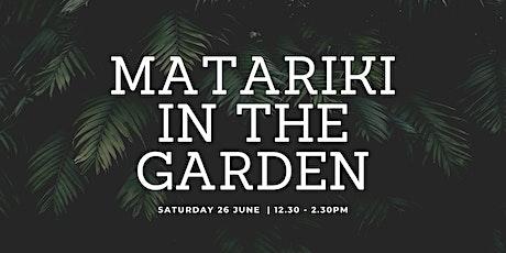 Matariki In the Garden tickets
