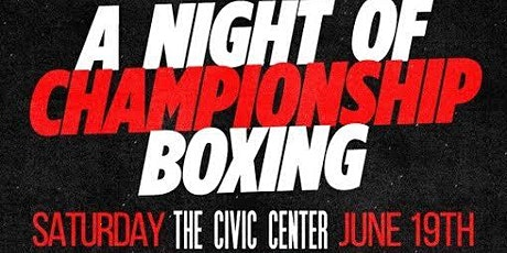 A Night Of Championship Boxing tickets