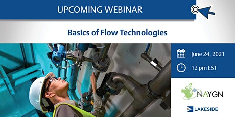 Lunch & Learn  (Online) - Lakeside - Basics of Flow Technologies tickets