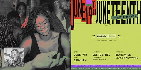 Juneteenth With FRIENDS tickets