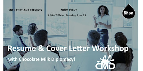 Resume and Cover Letter Workshop with Chocolate Milk Diplomacy! tickets
