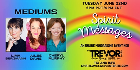 Spirit Messages Online - A Fundraiser for The Trevor Project tickets
