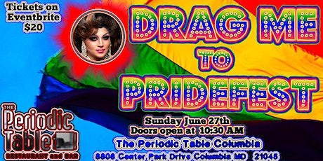 Drag me to PRIDEFEST @ Periodic Table PRIDE tickets