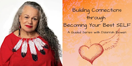 Building Connections - Through Becoming Your Best SELF tickets