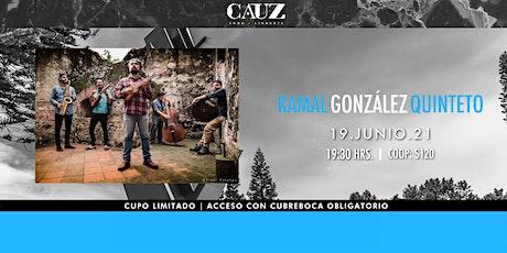 Kamal González Quinteto boletos