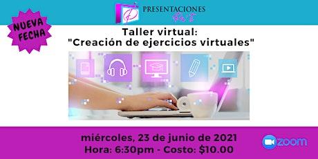 "Taller virtual ""Creando Ejercicios Virtuales: entradas"