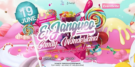 El Jangueo - Candy Wonderland tickets