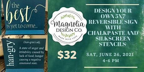Design Your Own 5X7 Reversible Sign With Magnolia Design Company tickets
