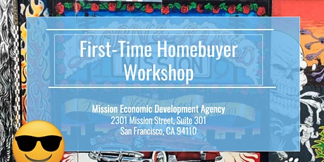 First Time Home Buyer Workshop Part 1 & 2 (July 3) tickets