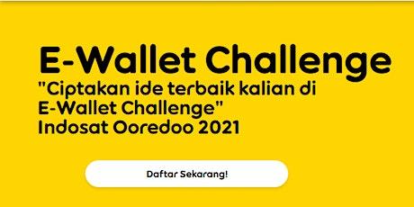 WEBINAR E-WALLET USER RESEARCH CHALLENGE || Kick Off  Challenge tickets