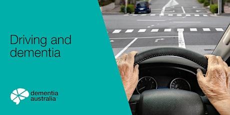 Dementia Australia Webinar - Driving and dementia tickets