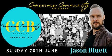 Conscious CommUNITY  Brisbane 38.0 - with Jason Bluett tickets