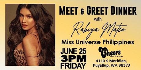 Dinner with Miss Universe Philippines - Rabiya Mateo tickets