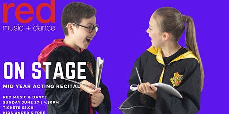 ON STAGE - Mid Year Acting Recital tickets