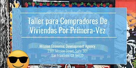 Taller de Compradores de Vivienda por Primera Vez Parte I & II (Julio 31) tickets