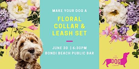 Doggie floral collar & leash workshop tickets