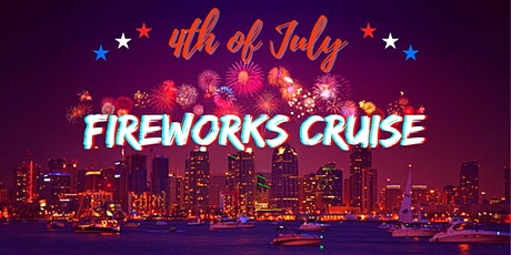 4th of July Fireworks Cruise Yacht Party tickets