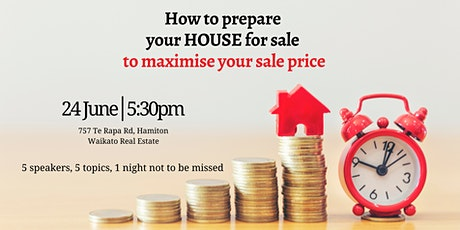How to Prepare Your Property for Sale to MAXIMISE Your Sale Price tickets
