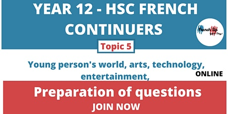 HSCFrench Continuers Questions Preparation TOPIC 5: Young person's world tickets