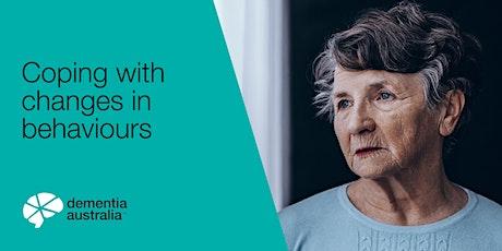 Dementia Australia Webinar - Coping with changes in behaviour tickets