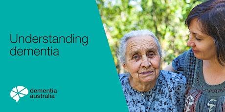 Dementia Australia Webinar - Understanding dementia tickets