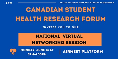 Canadian Student Health  Research Forum - National Networking Session tickets