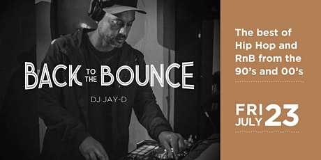 90's and 00's Hip Hop and RnB | Back to the Bounce | DJ Jay-D tickets