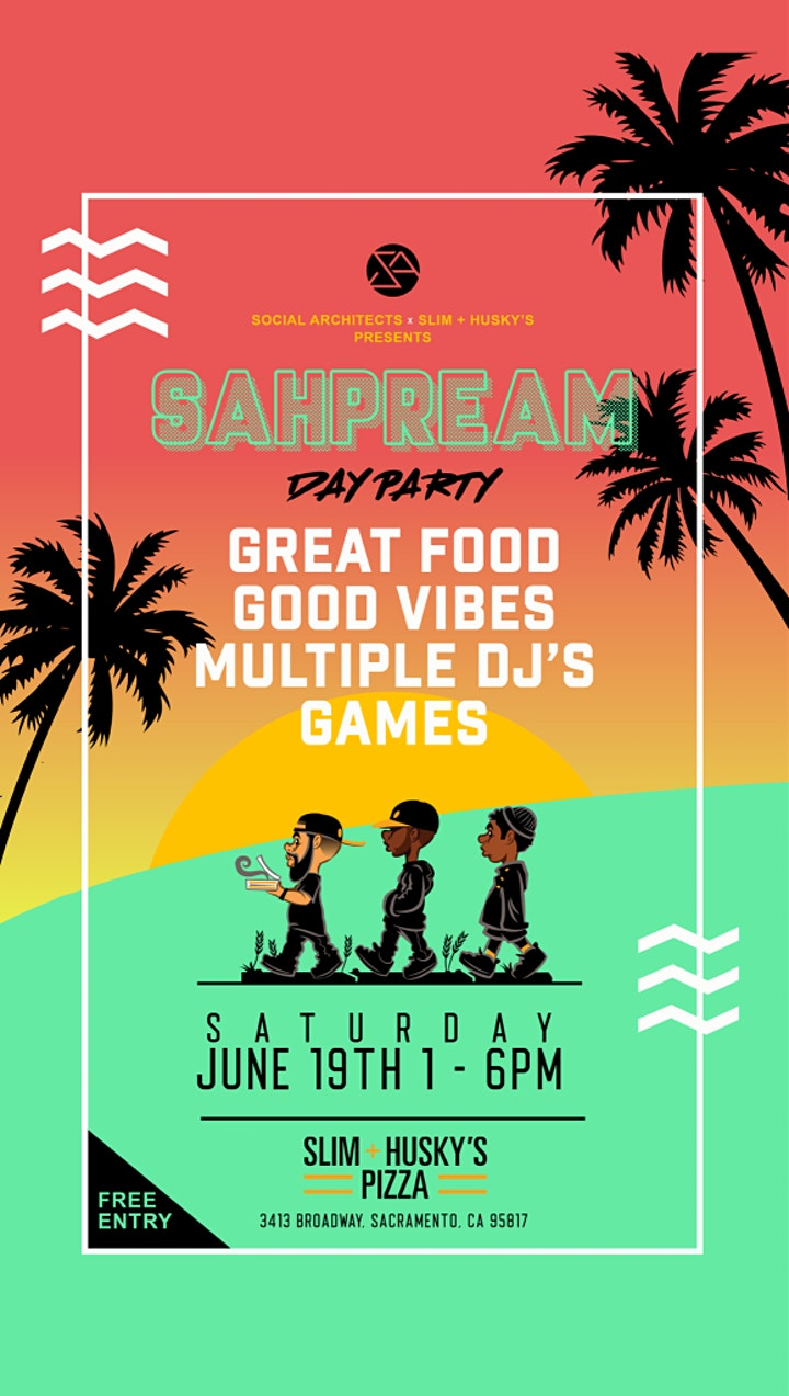 The Social Architects and Slim and Husky's presents: The SAHPREAM Day Party image