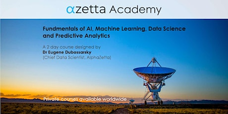 Fundamentals of AI, ML, Data Science and Predictive Analytics - Melbourne tickets
